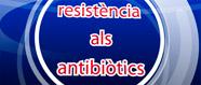 Resistència als antibiòtics