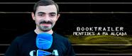 Booktrailer Mentides a mà alçada