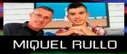 Entrevista Miquel Rullo