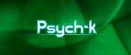 Què és el Psych-k?