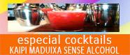 Especial cocktails Kaipi Maduixa sense alcohol