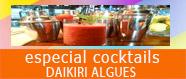 Especial cocktails Daikiri Algues