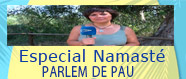 Especial Namasté Parlem de Pau