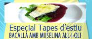 Especial Tapes d'estiu: Bacallà amb muselina d'all-i-oli