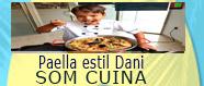 Paella estil Dani de Som Cuina